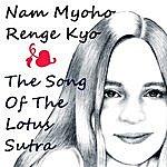 Paul Santa Maria Nam Myoho Renge Kyo: Song Of The Lotus Sutra