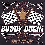 Buddy Dughi Rev It Up!