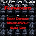 Sami Dee Clash Of The Titans (Remixed)