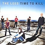 The Lees Time To Kill