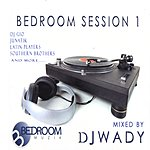 DJ Wady Bedroom Session 1