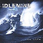 Idlemine In Life