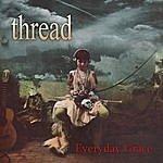 Thread Everyday Grace