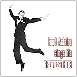Fred Astaire Sings His Greatest Hits