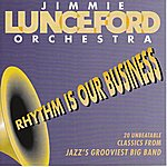 Jimmie Lunceford & His Orchestra Rhythm Is Our Business