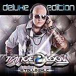 Talla 2XLC Tranceology 2 - Deluxe Edition