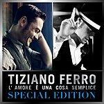 Tiziano Ferro L'amore È Una Cosa Semplice (Special Edition)