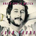 Juan Pardo Bravo Por La Música (Remastered)