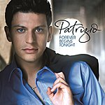 Patrizio Buanne Forever Begins Tonight (U.S.)