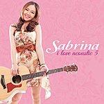 Sabrina I Love Acoustic 5