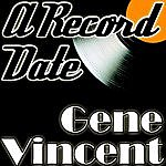 Gene Vincent A Record Date