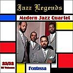 The Modern Jazz Quartet Jazz Legends (Légendes Du Jazz), Vol. 23/32: The Modern Jazz Quartet - Fontessa