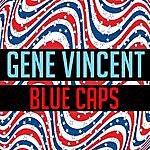 Gene Vincent Blue Caps