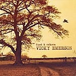 Vicky Emerson Dust & Echoes