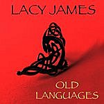 Lacy James Old Languages