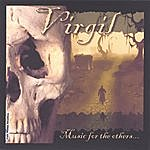 Virgil Music For The Others