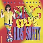 Mary Lambert Sing Out Kids' Safety