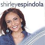 Shirley Espindola Caminho Das Aguas - Way Of Waters