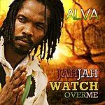 Alva Jah Jah Watch Over Me - Single
