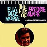 Ella Mae Morse The Hits Of Freddie Slack