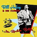 Bill Haley & His Comets Mr Rockin' Rollin'