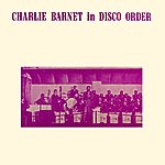 Charlie Barnet What Is Sweeter