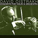 David Oistrakh Concerto For Violin & Orchestra