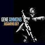 Gene Ammons Juganthology
