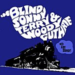 Sonny Terry Blind Sonny Terry & Woody Guthrie