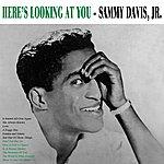 Sammy Davis, Jr. Here's Lookin' At You