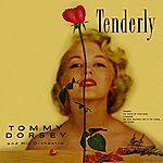 Tommy Dorsey & His Orchestra Tenderly