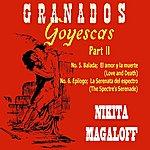 Nikita Magaloff Granados Goyescas Part 2