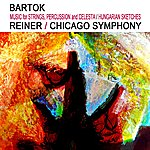 Chicago Symphony Orchestra Bartók Music For Strings, Percussion & Celesta