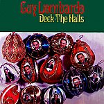 Guy Lombardo Deck The Halls