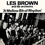 Les Brown & His Orchestra A Mellow Bit Of Rhythm