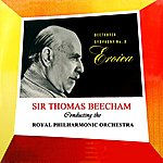 Royal Philharmonic Orchestra Beethoven Symphony No. 3 Eroica