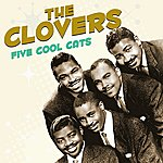 The Clovers Five Cool Cats
