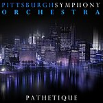 Pittsburgh Symphony Orchestra Pathetique