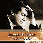 Giuseppe Di Stefano In Concert 1950