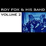 Roy Fox Roy Fox & His Band Volume 2