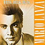 Mario Lanza Drink, Drink, Drink