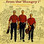 "The Kingston Trio ...From The ""Hungry I"""