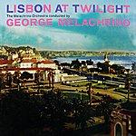 George Melachrino Lisbon At Twilight