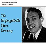 Steve Conway The Unforgettable Steve Conway