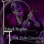 Yehudi Menuhin Great Violin Concertos (Disc III)