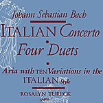 Rosalyn Tureck Italian Concerto Four Duets