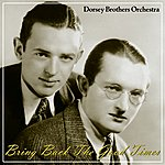 The Dorsey Brothers Bring Back The Good Times
