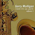 Gerry Mulligan Meets The Sax Giants Volume 3