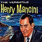 Henry Mancini The Versatile Henry Mancini