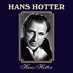 Hans Hotter Hans Hotter